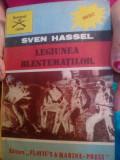 SVEN HASSEL LEGIUNEA BLESTEMATILOR 1991 EDITURA FLAVIU'S MARINA PRESS 256 PAGINI