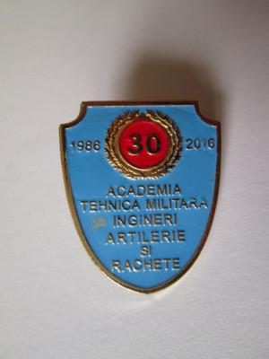 Insigna Academia Tehnica Militara ingineri artilerie si rachete 1986-2016 foto