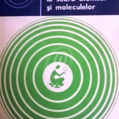 Ordine si dezordine la scara atomilor si moleculelor - Carti Industrie alimentara