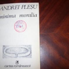 ANDREI  PLESU  -  MINIMA  MORALIA  *