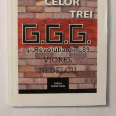 "AF - Viorel NEDELCU ""Taina celor Trei G.G.G. si Revolutia din '89"""