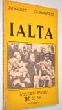 Ialta  - intelegeri pentru 50 de ani 1991