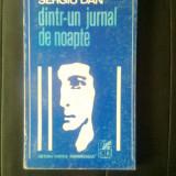 Sergiu Dan - Dintr-un jurnal de noapte (Editura Cartea Romaneasca, 1970)