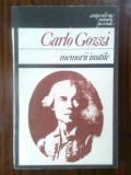 Carlo Gozzi - Memorii inutile (Editura Univers, 1987)