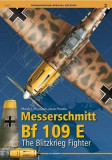 Messerschmitt Bf 109 E.: The Blitzkrieg Fighter