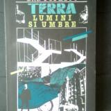 Dan Popescu - Terra, lumini si umbre (Editura Sport-Turism, 1988) - Carte de calatorie