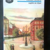 Theodor Fontane - Captivi ai clipei (Editura Minerva, 1998) - Roman