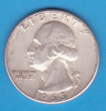 (13) MONEDA DIN ARGINT SUA - QUARTER DOLLAR 1963, FARA LITERA, WASHINGTON,6.25 g