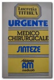 Urgente Medico Chirurgicale Sinteze - Lucretia Titirca