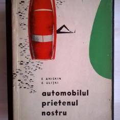 E. Aniskin, E. Ulitki - Automobilul prietenul nostru