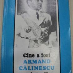 CINE A FOST ARMAND CALINESCU,MARTURII,BUCURESTI 1992