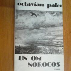 w0a Un om norocos - Octavian Paler