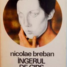 INGERUL DE GIPS de NICOLAE BREBAN, 1973