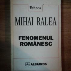 FENOMENUL ROMANESC de MIHAI RALEA, 1997 - Istorie