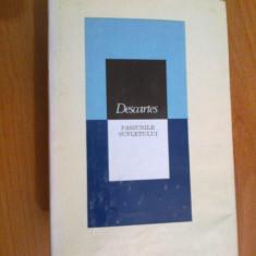 K1 Pasiunile sufletului - Descartes - Filosofie
