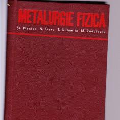 METALURGIE FIZICA - Carti Metalurgie
