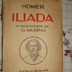 Iliada ( traducere G.Murnu ) - Carte mitologie