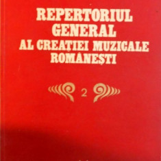 REPERTORIUL GENERAL AL CREATIEI MUZICALE ROMANESTI, VOL. II (MUZICA DE CAMERA) de MIHAI POPESCU, 1981 - Muzica Dance