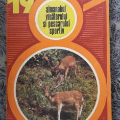 ALMANAHUL VANATORULUI SI PESCARULUI SPORTIV ANUL 1981, STARE FOARTE BUNA