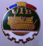 I.152 INSIGNA ROMANIA AUTO UTB UZINA TRACTORUL BRASOV TRACTOR V1 h19mm email