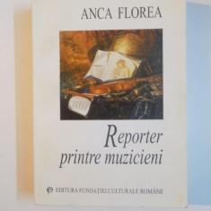 REPORTER PRINTRE MUZICIENI de ANCA FLOREA , 1999