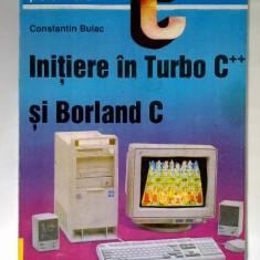 Constantin Bulac - Initiere in Turbo C++ si Borland C