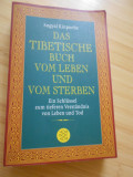 SOGYAL RINPOCHE--CARTEA TIBETANA A VIETII SI A MORTII - IN GERMANA