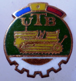 I.123 INSIGNA ROMANIA AUTO UTB UZINA TRACTORUL BRASOV TRACTOR V1 h19mm email