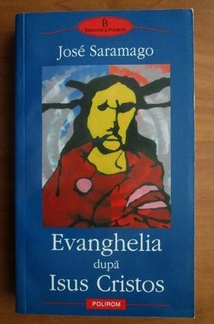 Evanghelia dupa Isus Cristos  / Jose Saramago