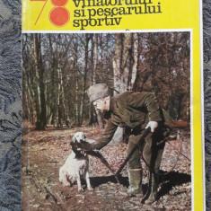 ALMANAHUL VANATORULUI SI PESCARULUI SPORTIV ANUL 1978, STARE FOARTE BUNA