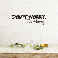 Stickere citate motivationale - Don't worry, be happy