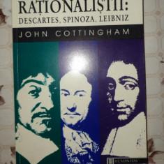 Rationalistii Descartes Spinoza Leibniz 301pagini- John Cottingham - Filosofie