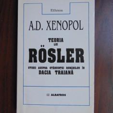 Teoria lui Rosler - A.D. Xenopol (1998) - Istorie