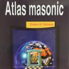 ATLAS MASONIC - Emilian M. Dobrescu - Carte masonerie