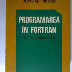 Octavian Petrus - Programarea in Fortran stil in programare