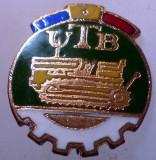 I.007 INSIGNA ROMANIA AUTO UTB UZINA TRACTORUL BRASOV TRACTOR V1 h19mm email