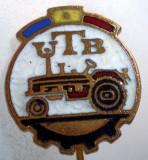 I.199 INSIGNA STICKPIN ROMANIA AUTO UTB UZINA TRACTORUL BRASOV TRACTOR V2 h19mm, Romania de la 1950