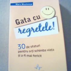 Marc Muchnick - GATA CU REGRETELE! { 2011 } - Carte dezvoltare personala