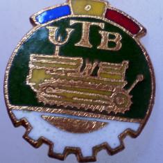 I.080 INSIGNA ROMANIA AUTO UTB UZINA TRACTORUL BRASOV TRACTOR V1 h19mm email