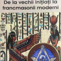 SOCIETATILE MODERNE SI CRIMELE LOR DE LA VECHII INITIATI LA FRANCMASONI MODERNI - Carte masonerie