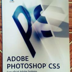Adobe Photoshop CS5 - Curs Oficial Adobe Systems (CD inclus) - Carte design grafic