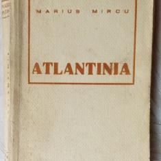 MARIUS MIRCU - ATLANTINIA (edtia princeps, 1939)[exemplar cu semnatura/autograf] - Carte Editie princeps