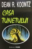 CASA TUNETULUI - Dean R. Koontz, Dean Koontz