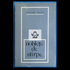 Grigore Hagiu Noblete de stirpe - poeme(1962-1969) Editura Tineretului 1969