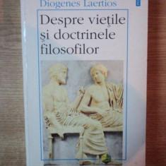 DESPRE VIETILE SI DOCTRINELE FILOSOFILOR de DIOGENES LAERTIOS , Iasi 1997