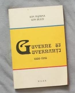 Guverne si guvernanti  / Ion Mamina, Ion Bulei  Vol. 2 1866-1916 foto mare