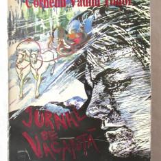 """""""JURNAL DE VACANTA"""", Corneliu Vadim Tudor, 1996. Cu autograf, Alta editura"""