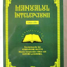 MANUALUL INTELEPCIUNII, Ed. 2 rev., Iordache Bota, 2011. Absolut noua - Carte Antologie