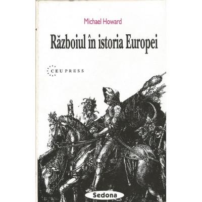 Razboiul in istoria Europei - Michael Howard foto