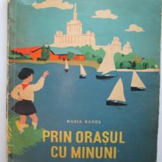 Carte veche, pentru copii: Prin orasul minunilor, Maria Banus (1961) - Carte poezie copii